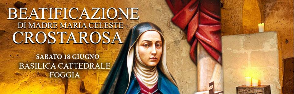 Beatification of Mother Maria Celeste Crostarosa